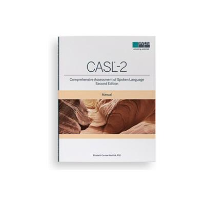 Comprehensive Assessment of Spoken Language, Second Edition (CASL®-2)