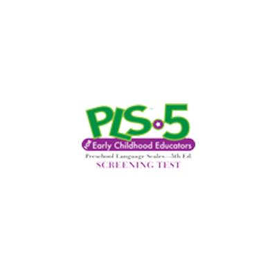Preschool Language Scales-5 Screening Test for Early Childhood Educators (PLS-5 Screening Test for Early Childhood Educators)