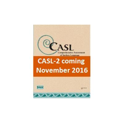 Comprehensive Assessment of Spoken Language (CASL™)