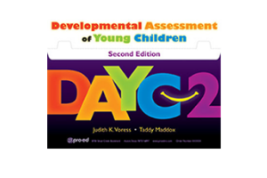 Developmental Assessment of Young Children, Second Edition (DAYC-2)