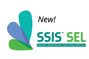 Social Skills Improvement System (SSIS™) Social–Emotional Learning Edition (SSIS SEL)