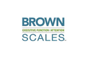 Brown Executive Function/Attention Scales (Brown EF/A Scales™)