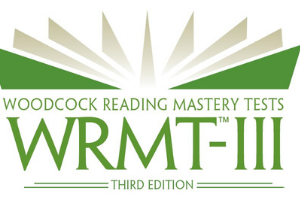 Woodcock Reading Mastery Tests, Third Edition (WRMT™-III)