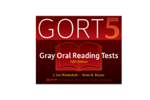 Gray Oral Reading Test-Fifth Edition (GORT-5)